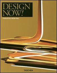 Design Now. [Ed. Italiano, Spagnolo, Portoghese].