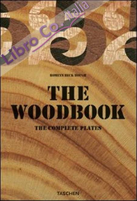The woodbook. Ediz. inglese, tedesca e francese.