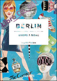 Berlin Shops & More. [Ed. Italiana, Spagnola e Portoghese]
