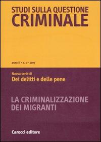 Studi sulla questione criminale (2007). Vol. 1.