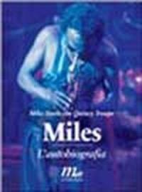 Miles. L'autobiografia.