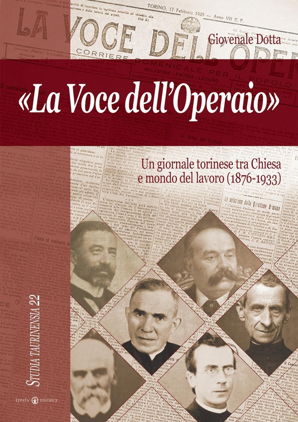 La voce dell'operaio. Un giornale torinese tra chiesa e mondo del lavoro (1876-1933)