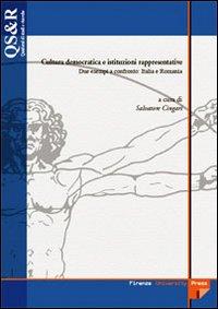 Cultura democratica e istituzioni rappresentative. Due esempi a confronto: Italia e Romania