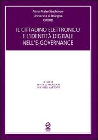 Il cittadino elettronico e l'identità digitale nell'e-governance