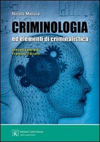 Criminologia ed elementi di criminalistica