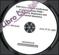 Fifteenth International Conference on cytochromes P450. Biochemistry, biophysics and functional genomics (Bled, 17-21 June 2007). CD-ROM