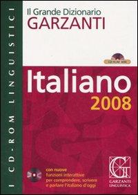 Il grande dizionario Garzanti. Italiano 2008. CD-ROM