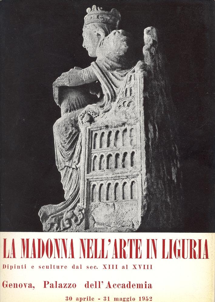 La Madonna nell'Arte in Liguria. Dipinti e sculture dal XIII al XVIII