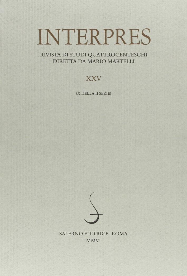 Interpres. Rivista di studi quattrocenteschi (2006). Vol. 25