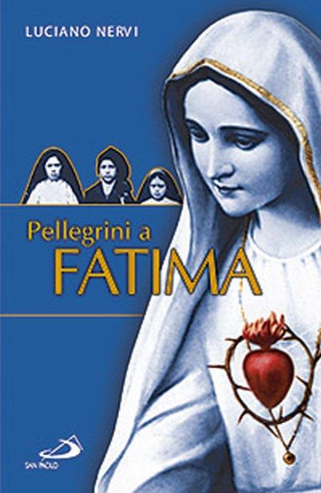 Pellegrini a Fatima