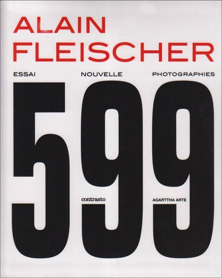Alain Fleischer. 599. Ediz. francese