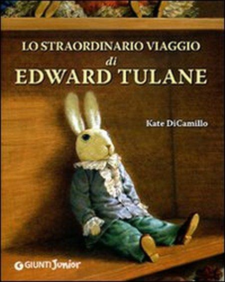 Lo straordinario viaggio di Edward Tulane. Ediz. illustrata