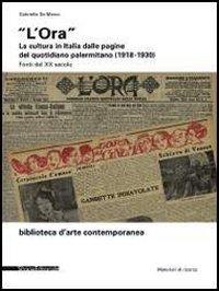 «L'Ora». La cultura in Italia dalle pagine del quotidiano palermitano (1918-1930)