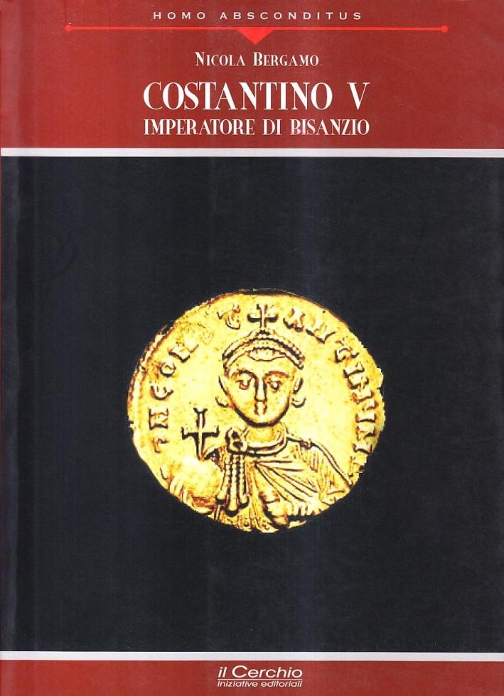 Costantino V. Imperatore di Bisanzio