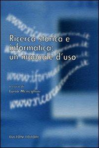 Ricerca storica e informatica: un manuale d'uso