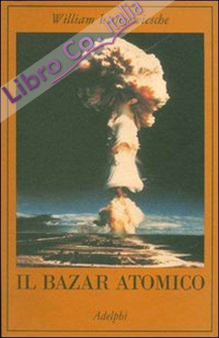 Il bazar atomico
