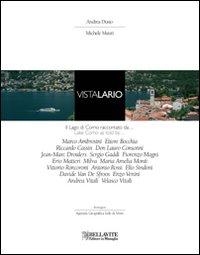 Vista Lario. Il Lago di Como raccontato da... Ediz. italiana e inglese.