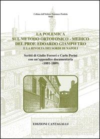 La polemica sul metodo ortofonico-medico del prof. Edoardo Giampietro e la rivolta dei sordi di Napoli