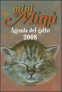 Mini Minù. Agenda del gatto 2008. Ediz. illustrata