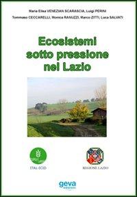 Ecosistemi sotto pressione nel Lazio