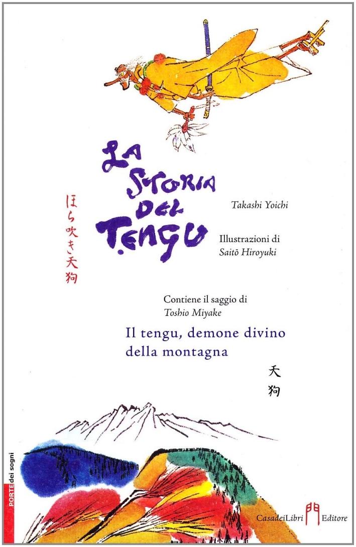 La storia del Tengu. Ediz. illustrata