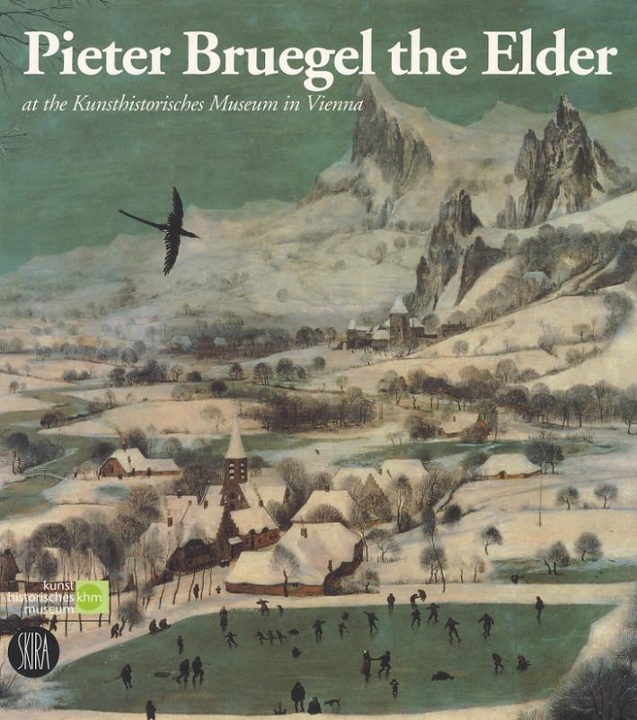 Pieter Bruegel the Elder at the Kunsthistorisches Museum in  Vienna. [Ed. paperback]