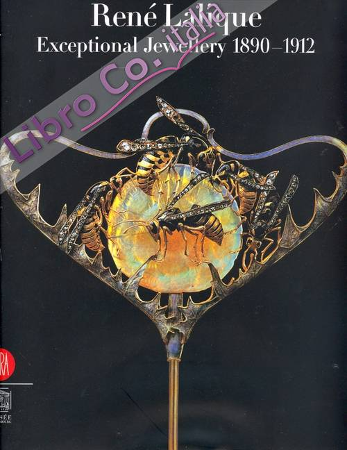 René Lalique. Exceptional Jewellery 1890-1912. [Ed. paperback]