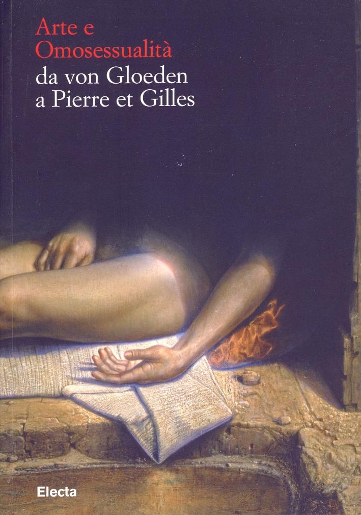 Vade Retro. Arte e Omosessualità da von Gloeden a Pierre et Gilles. L'amicizia amorosa