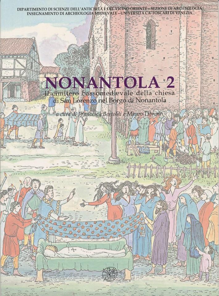 Nonantola. Vol. 2: Il cimitero bassomedievale della Chiesa di San Lorenzo nel borgo di Nonantola