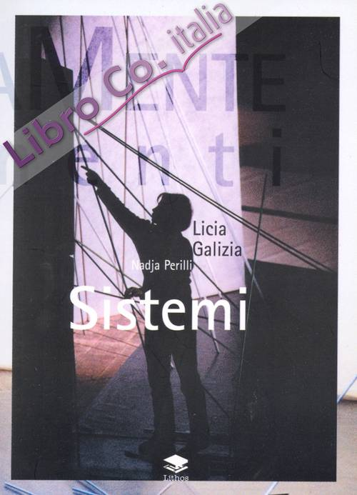 Licia Galizia. Sistemi