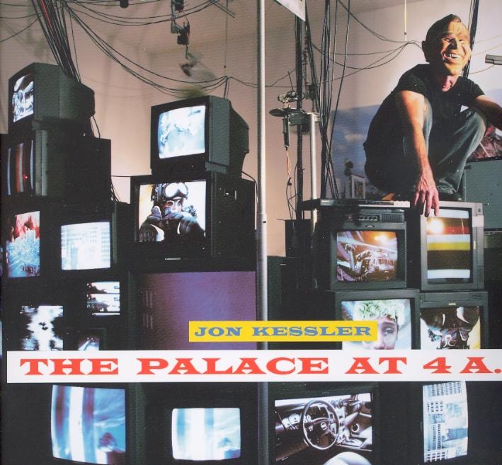 Jon Kessler. The Palace at 4 a.m