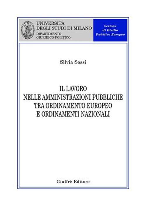 Il lavoro nelle amministrazioni pubbliche tra ordinamento europeo e ordinamenti nazionali