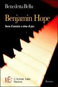 Benjamin Hope. Storie d'amicizia a ritmo di jazz