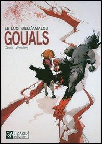 Gouals. Le luci dell'Amalou. Vol. 4