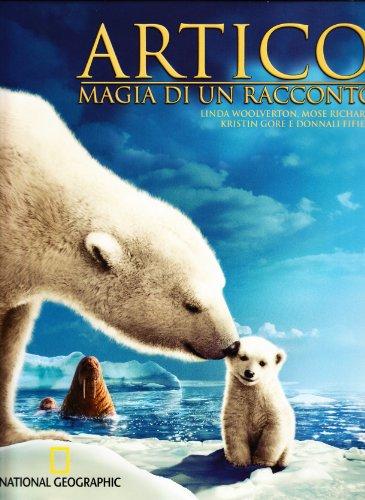 Artico. Magia di un racconto. Ediz. illustrata