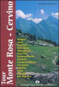 Tour Monte Rosa-Cervino