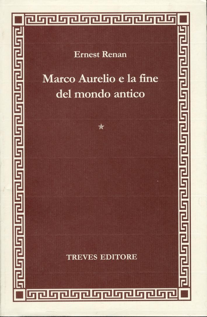 Marco Aurelio. E la fine del mondo antico. Volume 4