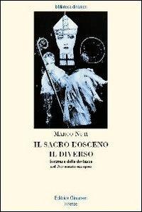Il sacro, l'osceno, il diverso. Scritture della devianza nel Novecento europeo
