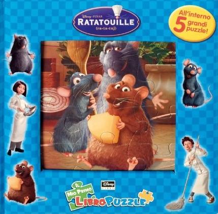 Ratatouille. Il mio primo libro puzzle. Ediz. illustrata