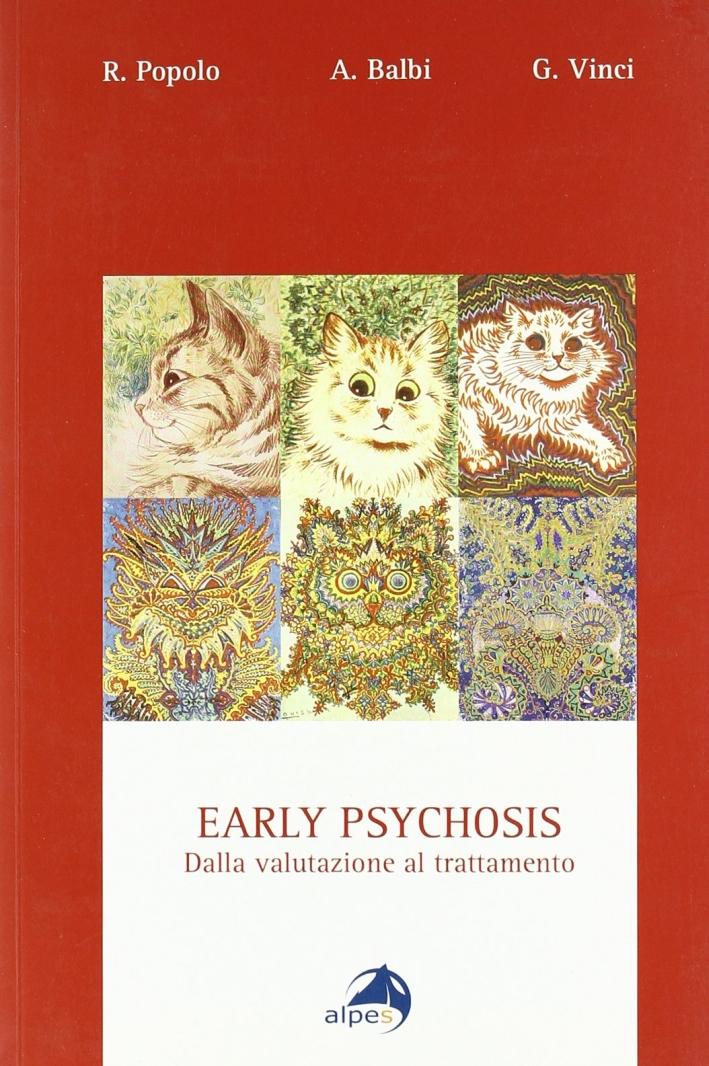 Early psychosis. Dalla valutazione al trattamento