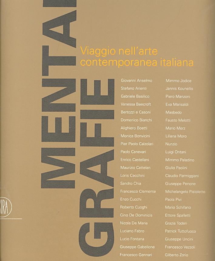 Mentalgrafie. Viaggio nell'arte contemporanea italiana