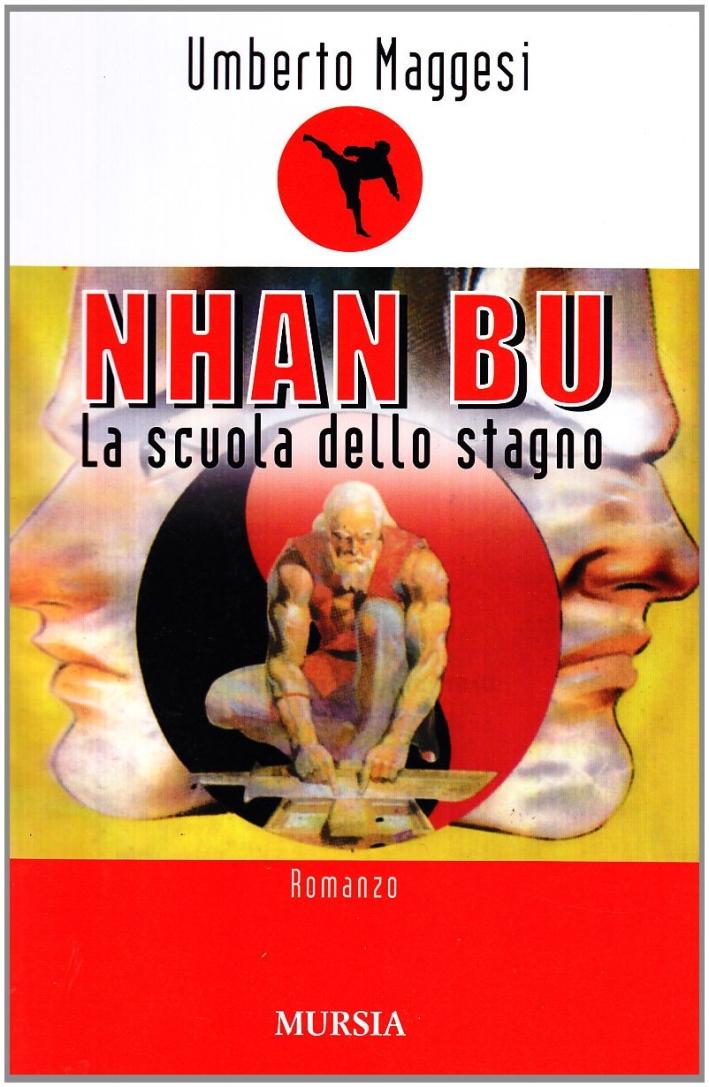 Nhan Bu. La scuola dello stagno