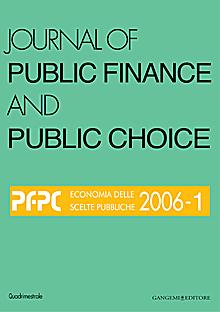 Journal of public finance and public choice. Economia delle scelte pubbliche (2006). Vol. 1
