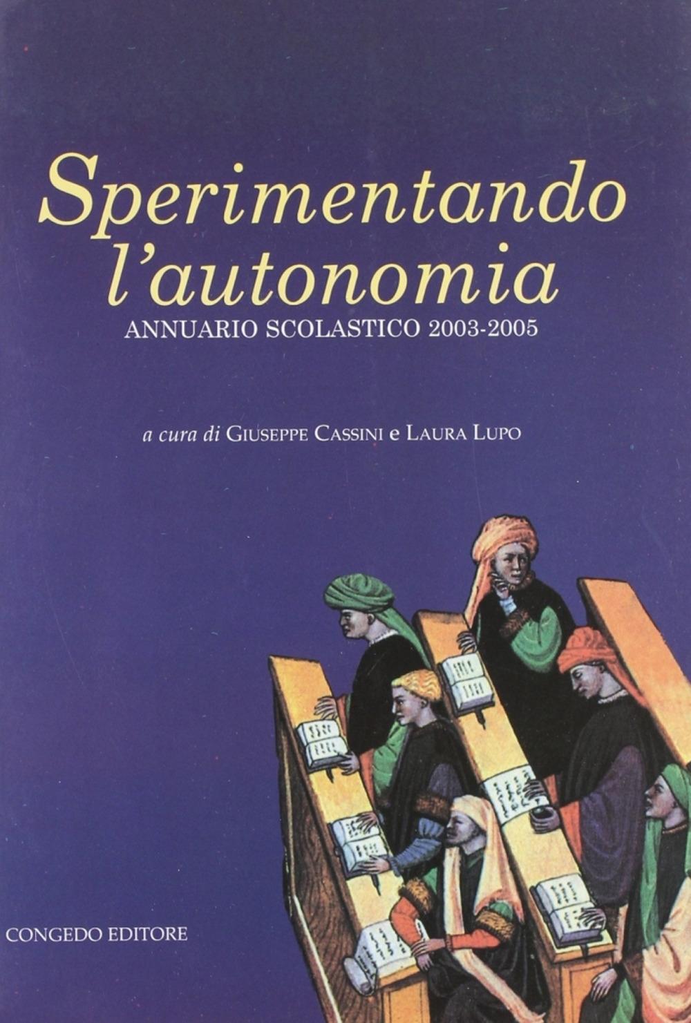 Sperimentando l'autonomia. Annuario scolastico 2003-2005