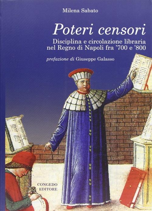 Poteri censori. Disciplina e circolazione libaria nel Regno di Napoli fra '700 e '800