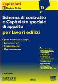 Schema di contratto e capitolato speciale di appalto per lavori pubblici