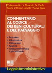 Commentario al codice dei beni culturali e del paesaggio