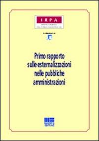 Primo rapporto sulle esternalizzazioni nelle pubbliche amministrazioni