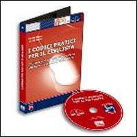 I codici pratici per il civilista. CD-ROM