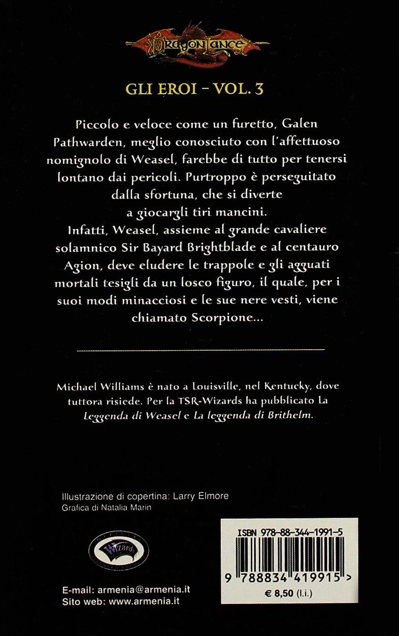 La leggenda di Weasel. Gli eroi. DragonLance. Vol. 3